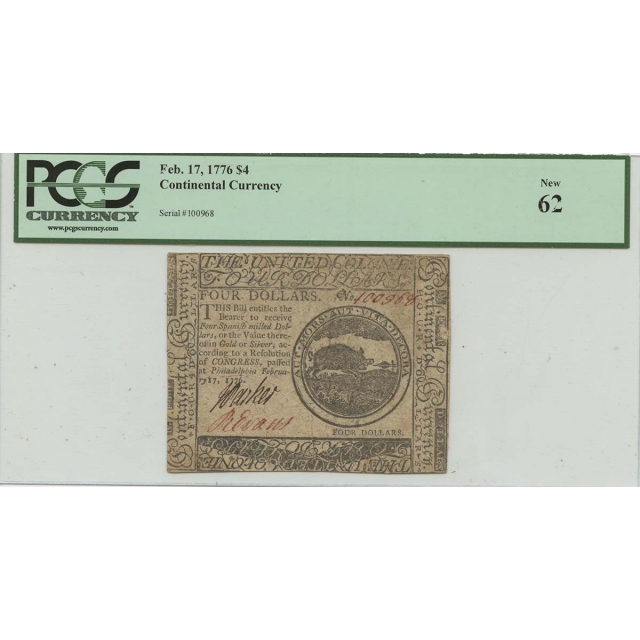 Feb 17 1776 $4 Continental Currency CC-26 PCGS MS62