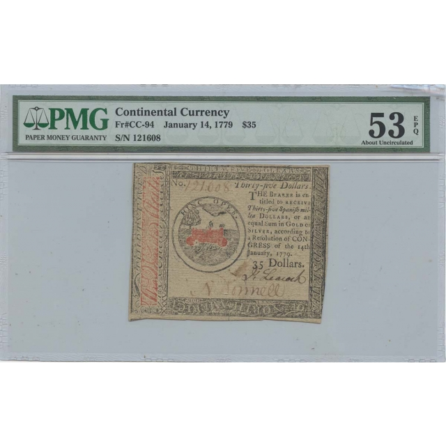 January 14 $35 Continental Currency 1779 CC-94 PMG 53 EPQ