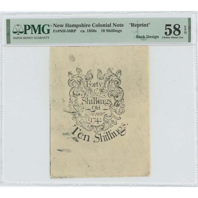 1742 New Hampshire 10 Shilling NH-56 PMG CAU 58 EPQ c. 1850 Cohen Reprint