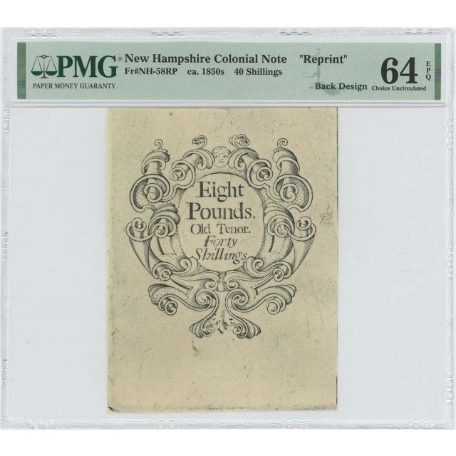 1742 New Hampshire 40 Shilling NH-58 PMG CU64 EPQ c. 1850 Cohen Reprint