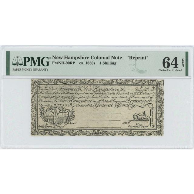 1755/6 New Hampshire 1 Shilling NH-90 PMG CU64 EPQ c. 1850 Cohen Reprint