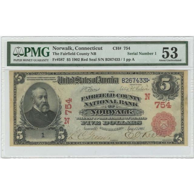 1902 $5 Red Seal National Serial #1 Fairfield NB CT PMG AU53 CH#754 Norwalk