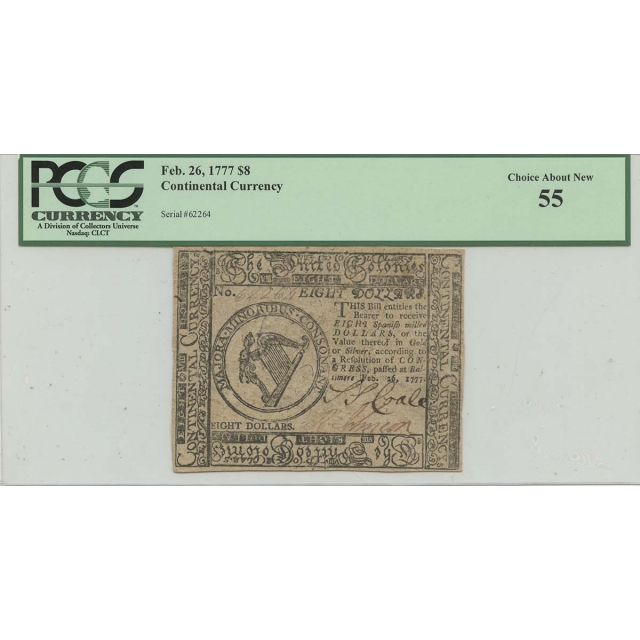 Feb 26 1777 $8 FR#CC-26 Continental Currency CH 55 About New