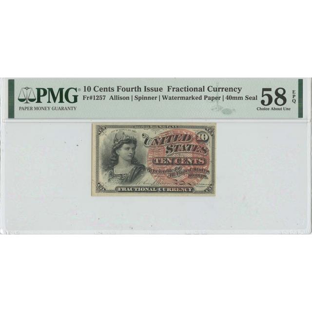 Fourth Issue 10 Cents FR#1257 PMG 58 CH AU EPQ Watermarked