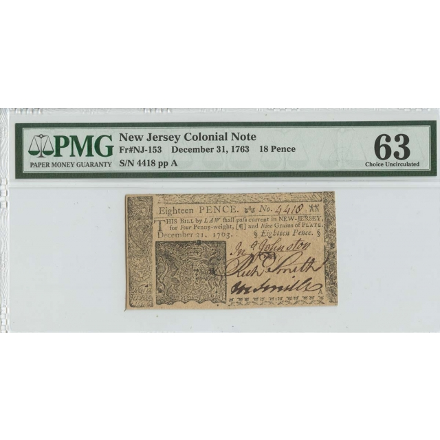 1763 December 31 New Jersey Colonial FR#NJ-153 18 Pence PMG 63 Ch Unc