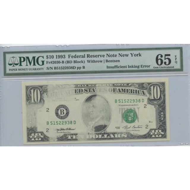1993 $10 FRN PM6 65 EPQ Insufficient Inking Error Gem Uncirculated New York