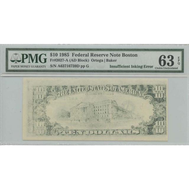 1985 $10 FRN PMG 63 EPQ Insufficent Inking Error CH UNC Boston