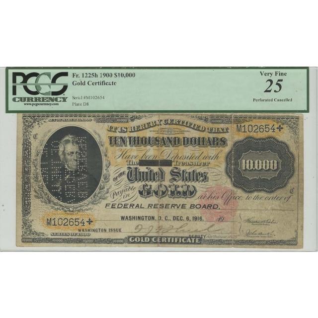 1900 $10000 Gold Certificate  Fr# 1225h PCGS VF25 Federal Reserve Board