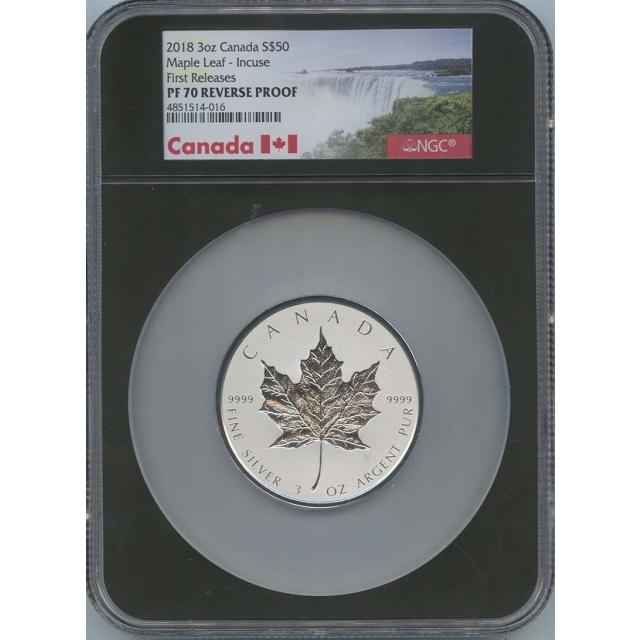 2018 3oz Canada $50 Maple Leaf Incuse NGC PR70 Reverse Proof