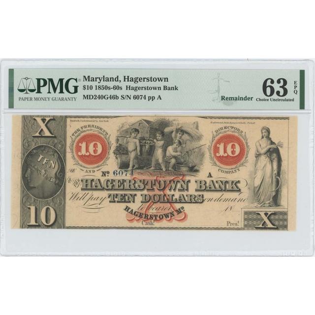 1850-60 $10 Hagerstown Bank Maryland Obsolete PMG 63 CH Unc EPQ