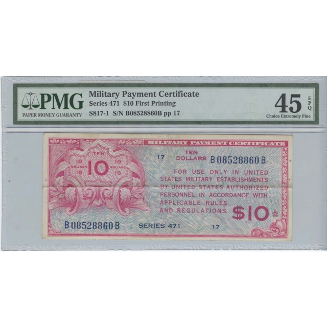 $10 Military Payment Series 471 PMG XF45 EPQ CH EX Fine