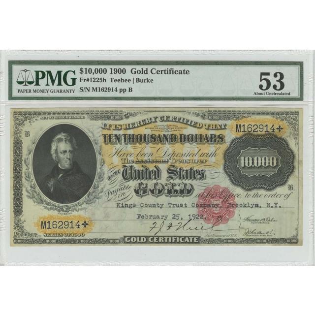 1900 $10000 Gold Certificate  Fr# 1225h PMG AU53 Rare Stamp Cancel