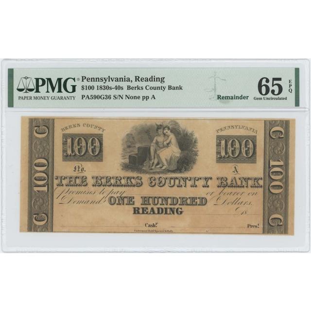 1830-40s $100 Berks County Reading PA Obsolete PMG 65 Gem EPQ