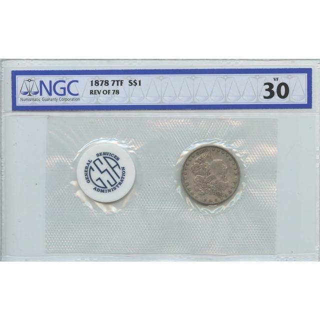 1878 7TF REV OF 78 Morgan Dollar GSA Soft Pack S$1 NGC VF30
