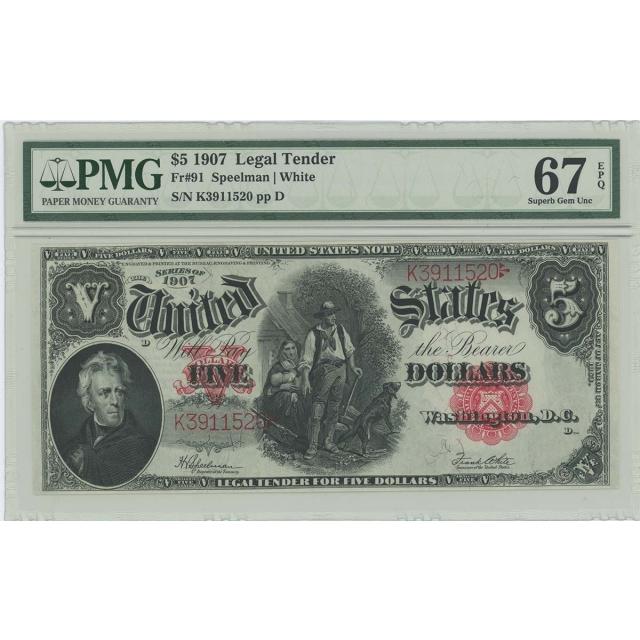 1907 $5 Legal Tender Note FR#91PMG Superb Gem 67 EPQ