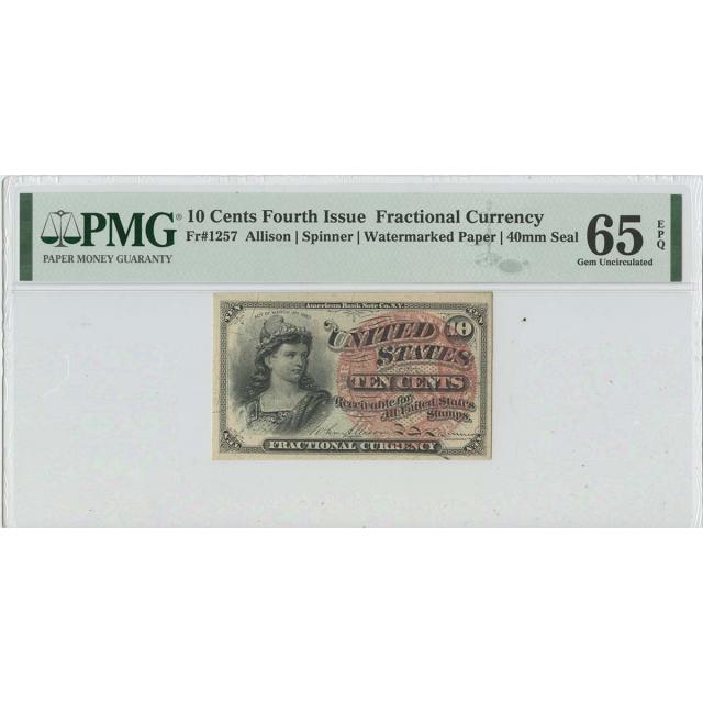Fourth Issue 10 Cents FR#1257 PMG 65 Gem Unc EPQ Watermarked