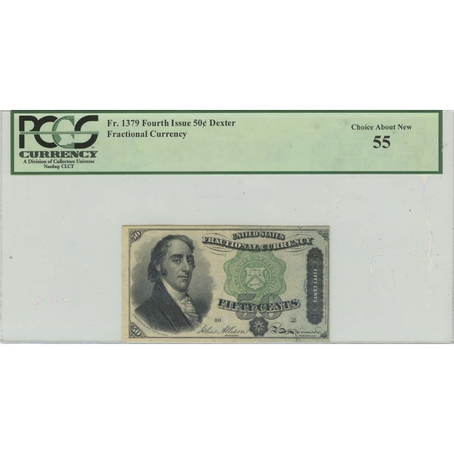 Fourth Issue 50C Dexter Fractional Currency PCGS CH AN 55 FR#1379