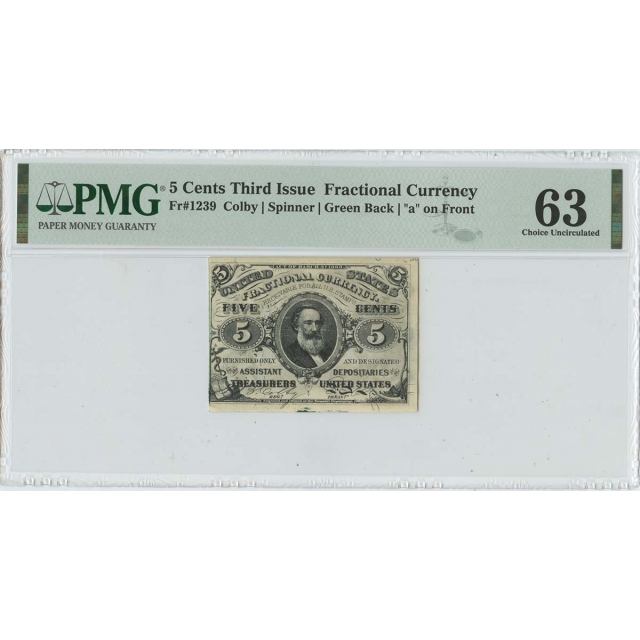 Third Issue 5 Cents Fractional  Green Back FR#1239 PMG 63