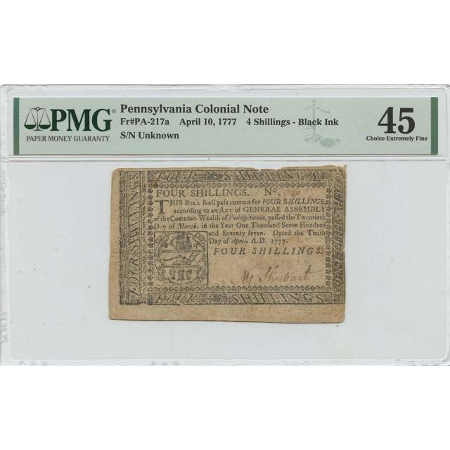 April 10 4 Shillings Pennsylvania Colonial Note 1777 PA-217a PMG CH XF45