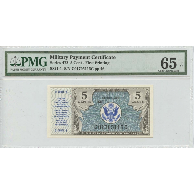 Military Payment Cert 5 Cents Series 472 First Printing PMG 65 Gem EPQ