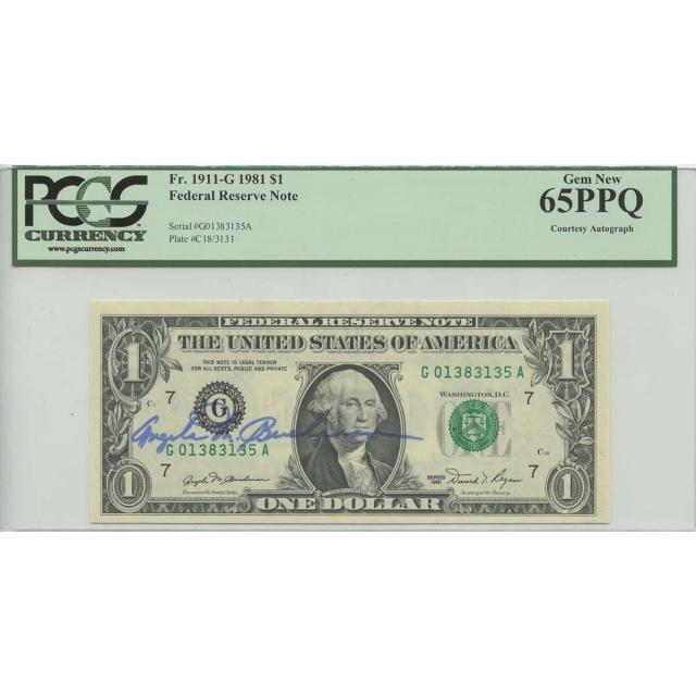 1981 $1 Federal reserve Note Fr#1911-G  PCGS MS65PPQ Gem New Courtesy Autograph