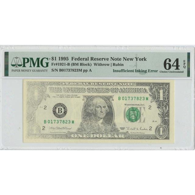 1995 $1 FRN Inking Error Note FR#1921-B PMG CH Unc 64 EPQ