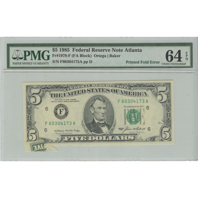 1985 $5 FRN PMG 64 EPQ Printed Fold Error Choice Uncirculated Atlanta