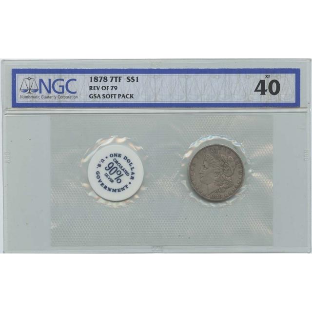 1878 7TF REV OF 79 Morgan Dollar GSA SOFT PACK S$1 NGC XF40