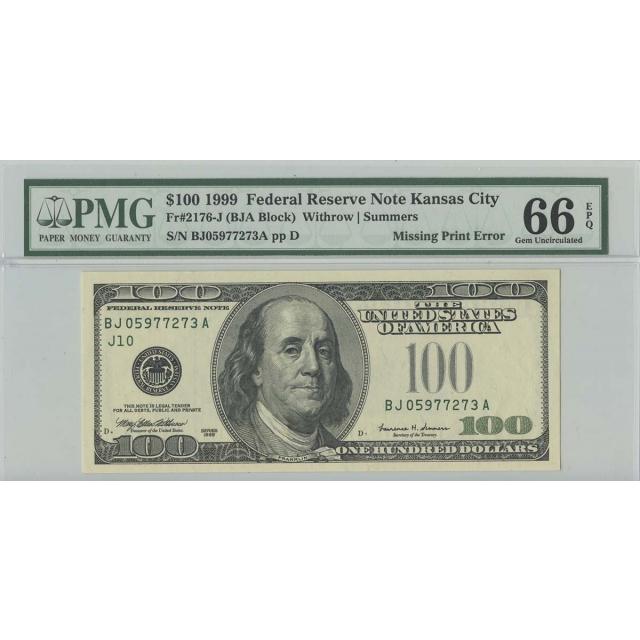 1999 $100 FRN Kansas City FR#2176-J PMG 66 Gem EPQ Missing Print ERROR