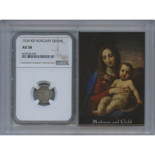 1536 KB Hungary Denar Madonna & Child NGC AU58 Story Vaullt