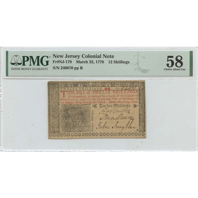 March 25 12 Shillings New Jersey Colonial Note 1776 NJ-179 PMG CH AU58