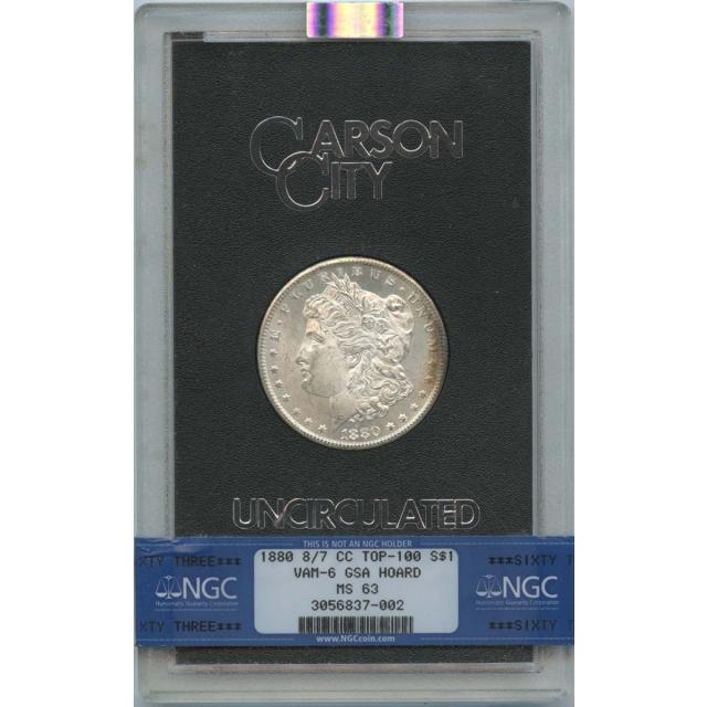 1880 8/7-CC TOP-100 Morgan Dollar VAM-6 GSA HOARD S$1 NGC MS63