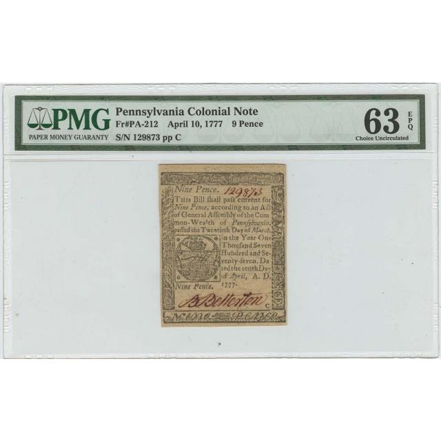 1777 April 10 Pennsylvania Colonial FR#PA-212 9 Pence PMG 63 Ch Unc EPQ