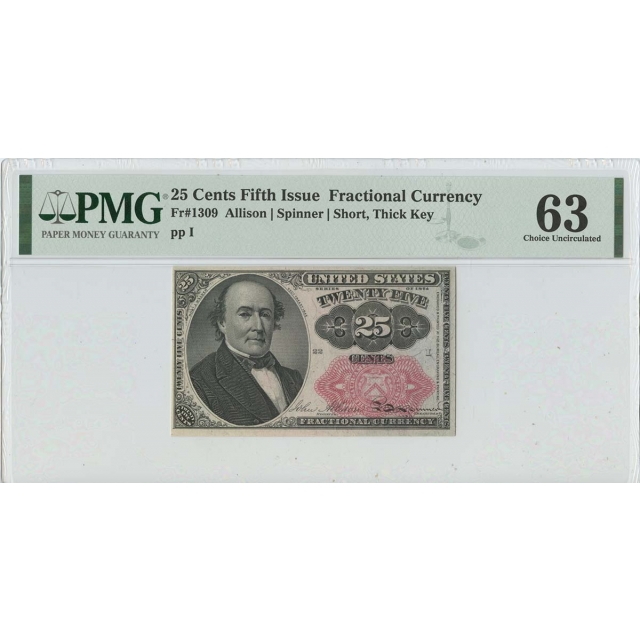 Fifth Issue 25 Cents Fractional FR#1309 PMG 63 Choice UNC Short Thick Key