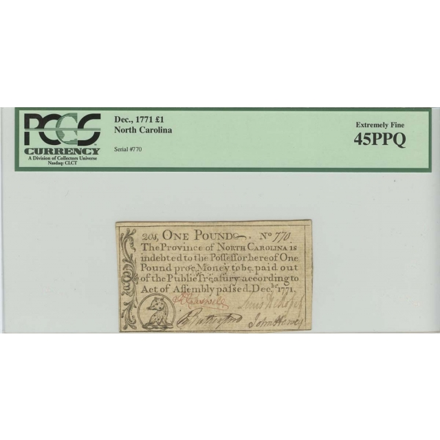 1771 1 Pound Dec, North Carolina Colonial  Note PCGS 45 Extremely Fine PPQ