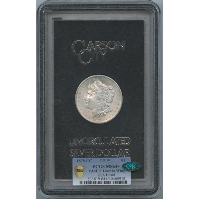 1878-CC Morgan Dollar GSA Hoard S$1 PCGS MS64+ CAC Vam 11 Top 100