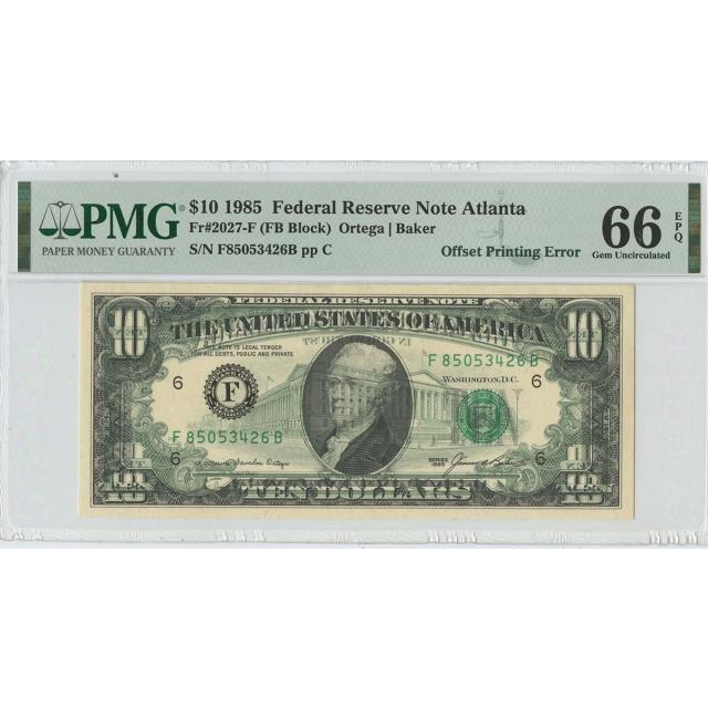 1985 $10 FRN Offset Printing Error FR#2027-F PMG Gem 66 EPQ
