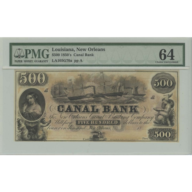 $500 1850's Canal Bank New Orleans Obsolete PMG CU64