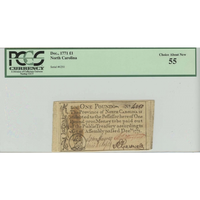 North Carolina Colonial Note Dec, 1771 1 Pound PCGS 55 Choice About New