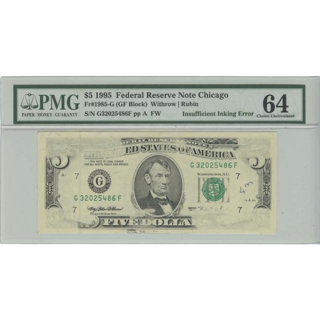 1995 $5 FRN PMG 64 EPQ Insufficient Inking Error Choice Uncirculated Chicago