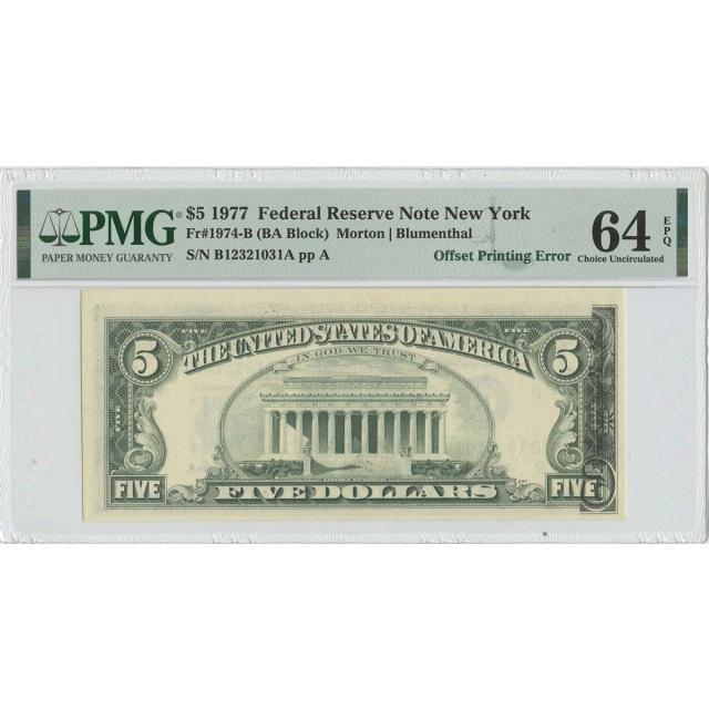 1977 $5 FRN Offset Printing Error1974-B PMG CH Unc 64 EPQ