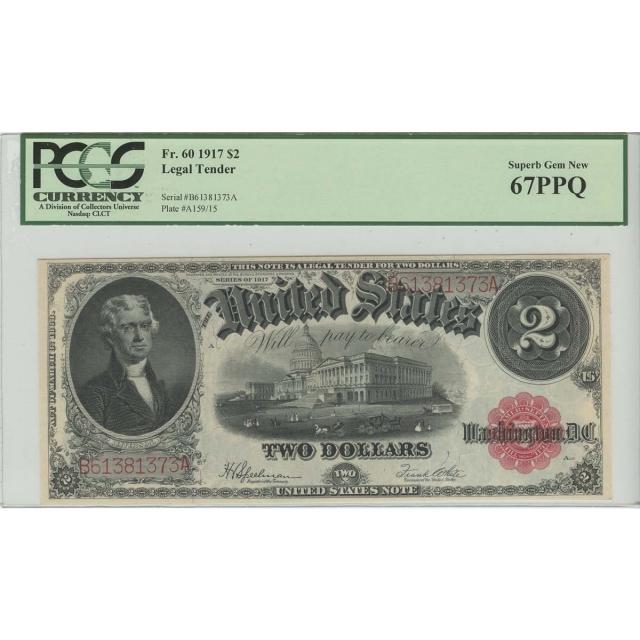 $2 1917 Legal Tender FR 60 PCGS Superb Gem MS67 PPQ POP 12