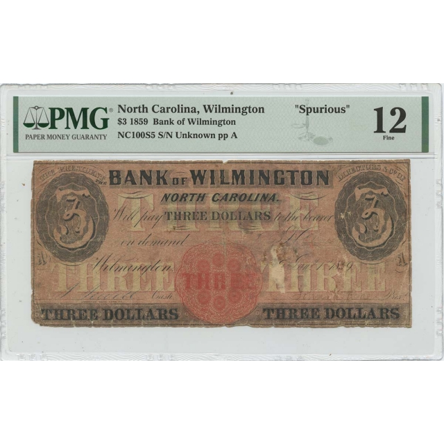 1859 $3 Bank Wilmington NC Haxby# OBSNC100S5 PMG F12 Spurious