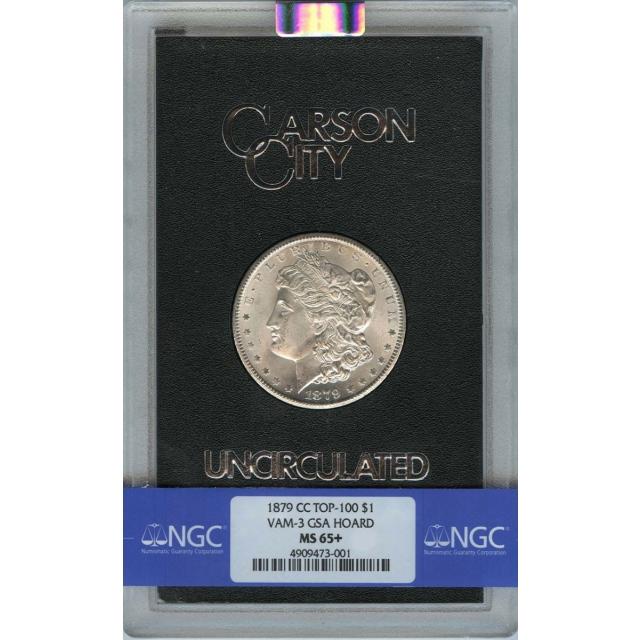 1879-CC Morgan Dollar VAM-3 GSA HOARD S$1 NGC MS65+ FINEST KNOWN (CAC)