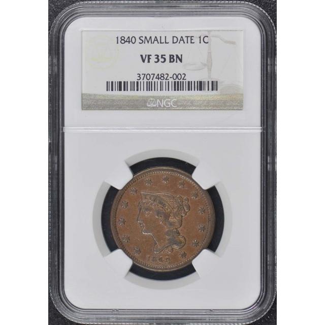 1840 SMALL DATE Coronet Braided Hair Cent 1C NGC VF35BN