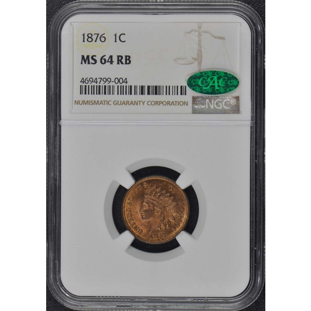 1876 Bronze Indian Cent 1C NGC MS64RB (CAC)