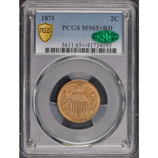 1871 2C Two Cent Piece PCGS MS65+RD (CAC)