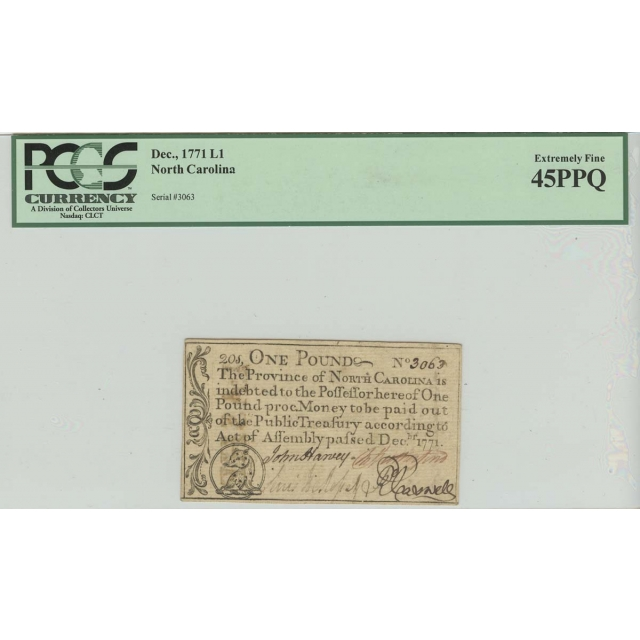 1771 1 Pound Dec, North Carolina Colonial Note PCGS XF45 Extremely Fine PPQ