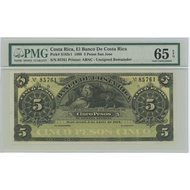 1899 Costa Rica 5 Pesos San Jose Pick# S163r1 PMG Gem 65 EPQ
