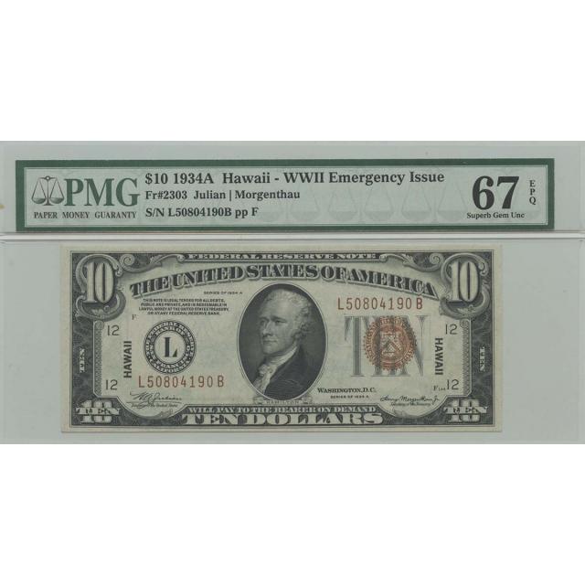 1934A $10 WWII Hawaii FR#2303 PMG 67 Superb Gem EPQ